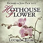 Hothouse Flower | Lucinda Riley