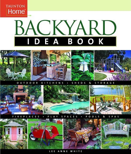 Cheap Landscape backyard idea book outdoor kitchens fireplaces sheds storage play