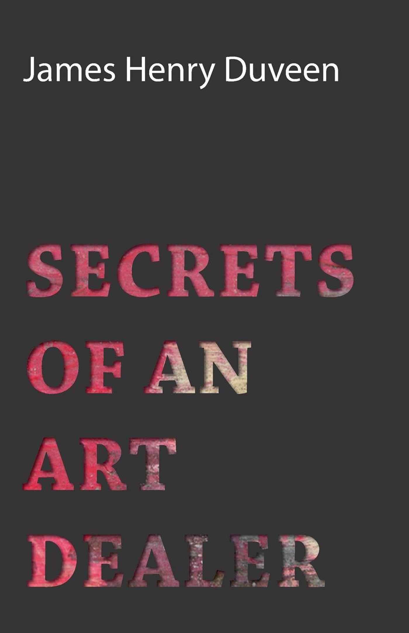 Secrets Of An Art Dealer  English Edition