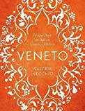 Veneto: Recipes from an Italian Country Kitchen