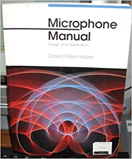 Microphone Manual: Design and Application