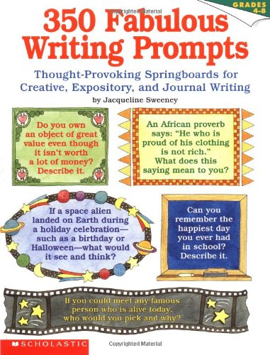 350 Fabulous Writing Prompts: Thought-Provoking Springboards For Creative, Expository, and Journal Writing for $<!--$10.00-->
