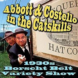 Abbott & Costello in the Catskills