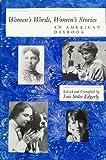 Women's Words, Women's Stories : An American Daybook, Edgerly, Lois S., 0884481433