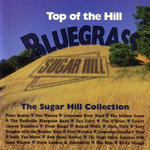 Top of the Hill Bluegrass: The...