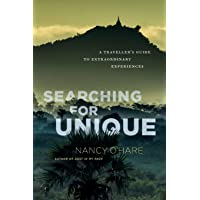 Searching for Unique: A Traveller's Guide to Extraordinary Experiences
