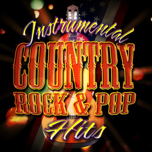 (Instrumental Country Rock & Pop Hits )
