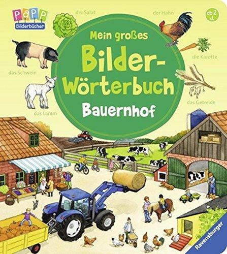 Mein großes Bilder-Wörterbuch: Bauernhof