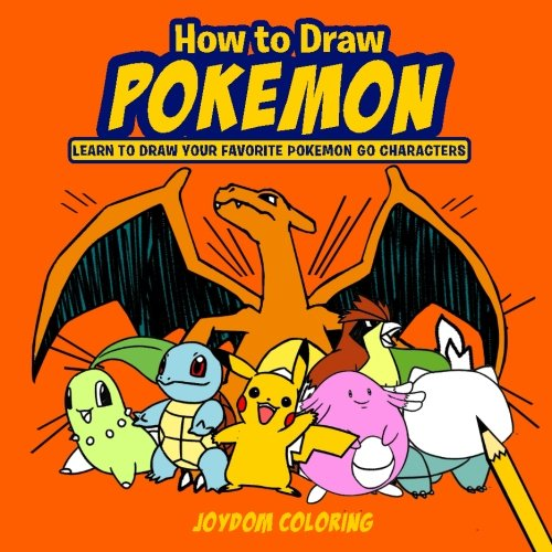 How to Draw Pokemon: Learn to Draw Your Favourite Pokemon Go Characters Photo - Pokemon Gaming
