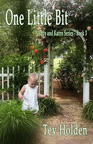 1 Legal Tender - One Little Bit: Addy and Karen Series, Book 3