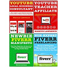 Part Time Work from Home: Six Figure Side Businesses Through YouTube Marketing & Fiverr Freelancing