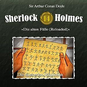 Die tanzenden Männchen (Sherlock Holmes - Die alten Fälle 14 [Reloaded]) Hörspiel