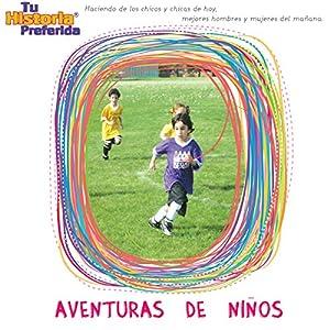 Aventuras de Ni?os [Children's Adventures (Texto Completo)] Performance