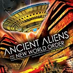 Ancient Aliens and the New World Order | Jim Marrs