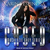 Caged: Mackenzie Grey: Origins Series, Book 2 | Karina Espinosa