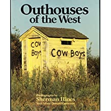 Outhouses of the West by Silver Donald Cameron (1988-01-01)