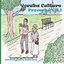 Yoruba Culture: Proverbs Vol 1