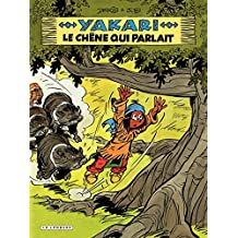 Yakari - tome 28 - Le Chene qui parlait (French Edition)