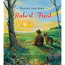 Poetry for Kids: Robert Frost