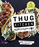 "#1 New York Times BestsellerThug Kitchen started their wildly popular web site to inspire people to eat some Goddamn vegetables and adopt a healthier lifestyle. Beloved by Gwyneth Paltrow (""This might be my favorite thing ever"") and named Sav..."