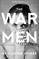 The War On Men Kindle Edition