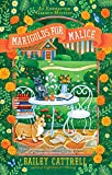 Marigolds for Malice (An Enchanted Garden Mystery)