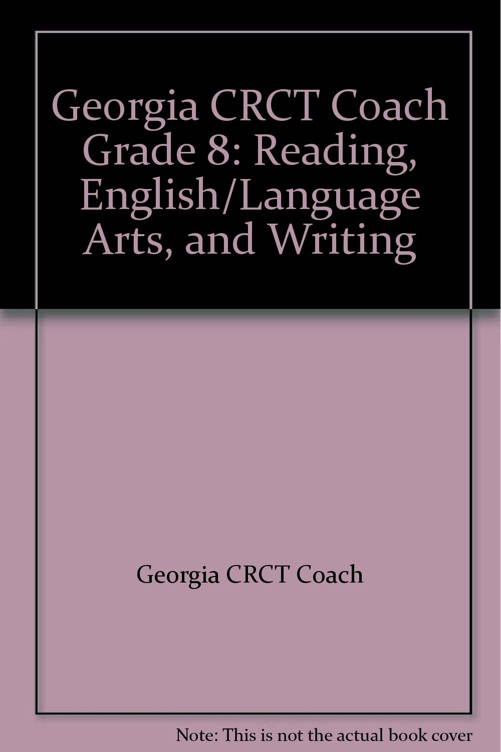 Download Georgia CRCT Coach GPS Edition Reading, English/Language Arts, and Writing, Grade 8 pdf
