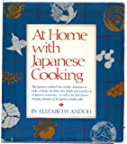 At Home with Japanese Cooking, Elizabeth Andoh, 0394412192