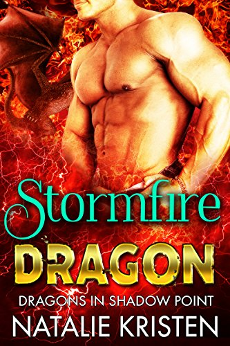 Stormfire Dragon (Dragons in Shadow Point Book 2)