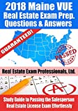 2018 Maine VUE Real Estate Exam Prep Questions and Answers: Study Guide to Passing the Salesperson Real Estate License Exam Effortlessly