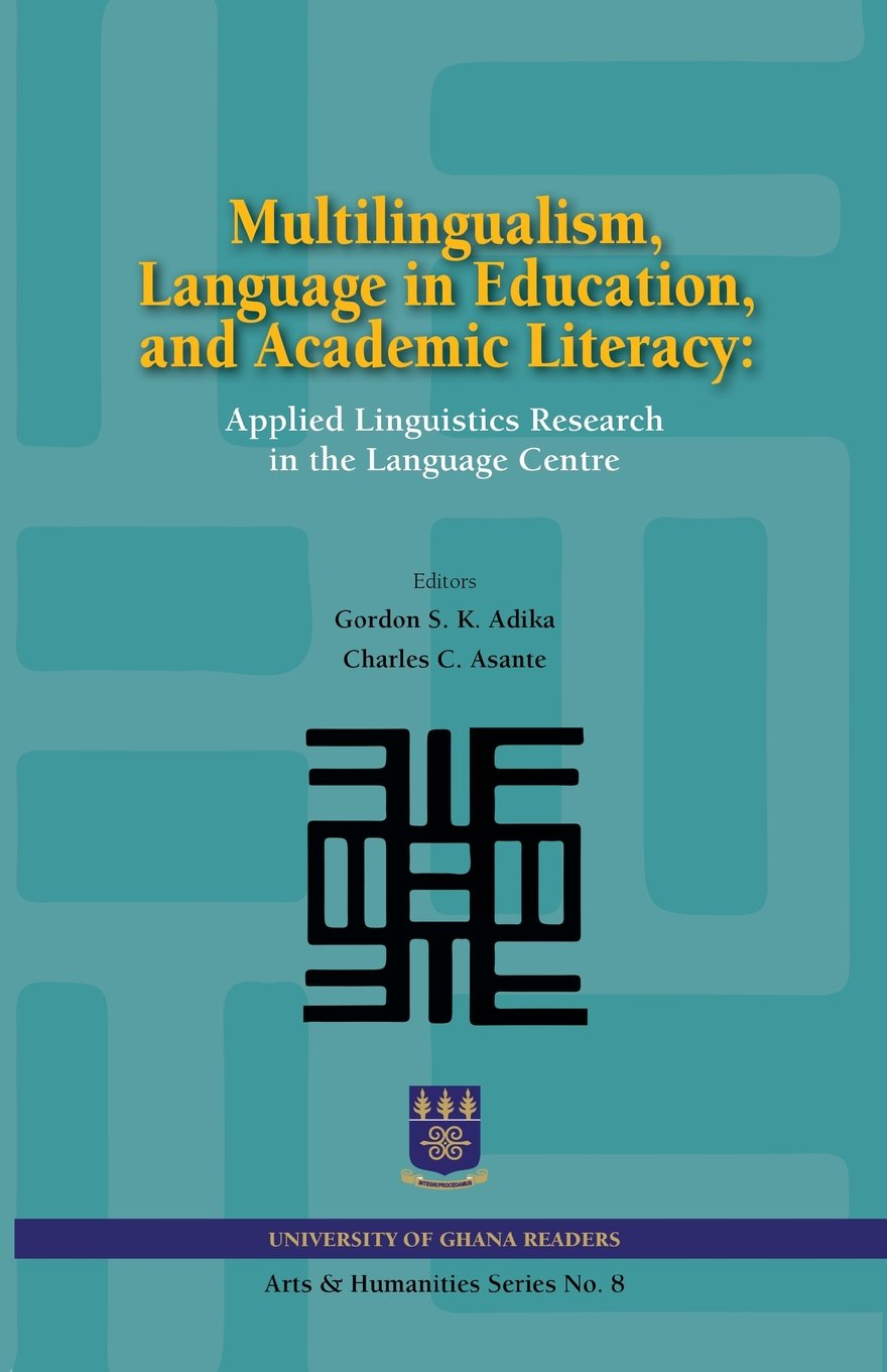 Multilingualism, Language in Education, and Academic Literacy. Applied Linguistics Research in the Language Centre