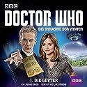 Die Götter (Doctor Who: Die Dynastie der Winter 1) Hörbuch von James Goss Gesprochen von: Lutz Riedel
