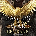 Eagles at War Audiobook by Ben Kane Narrated by David Rintoul