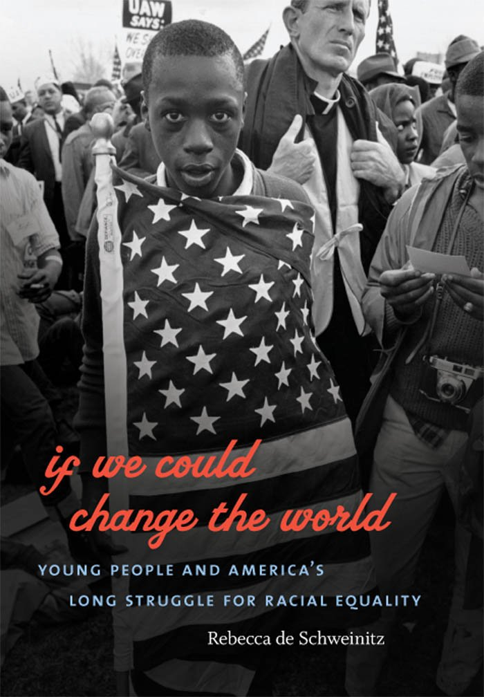 Download If We Could Change the World: Young People and America's Long Struggle for Racial Equality ebook