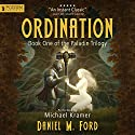 Ordination: The Paladin Trilogy, Book 1 Audiobook by Daniel M. Ford Narrated by Michael Kramer