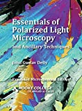Essentials of Polarized Light Microscopy and