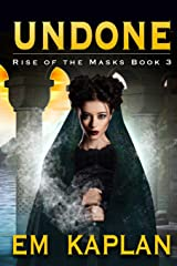 Undone (Rise of the Masks) Paperback