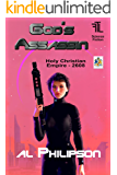 God's Assassin: Lady Victoria Chandler - Fighter Pilot, Spy, Assassin, World Saver. (Holy Christian Empire Book 2608)