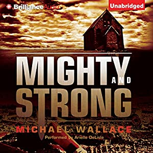 Mighty and Strong Audiobook