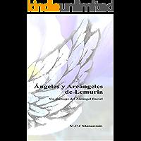 Ángeles y Arcángeles de Lemuria: Un mensaje del Arcángel Raziel