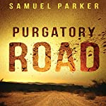 Purgatory Road | Samuel Parker