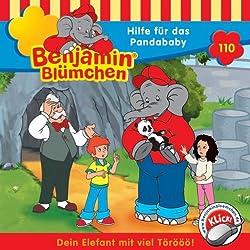 Hilfe für das Pandababy (Benjamin Blümchen 110)
