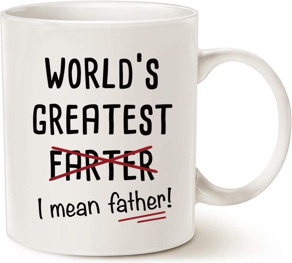 Amazon Com Mauag Fathers Day Gifts Funny Best Dad Coffee Mug World S Greatest F I Mean Father Best Cute Birthday Gifts For Dad Cup White 11 Oz Kitchen Dining