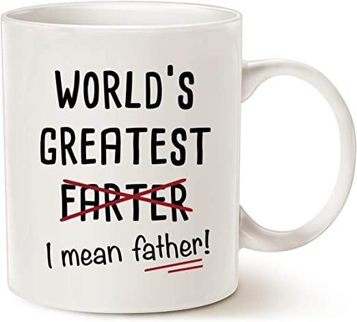 Best Christmas Gifts For Dad.Amazon Com Mauag Fathers Day Gifts Funny Best Dad Coffee Mug World S Greatest F I Mean Father Best Cute Birthday Gifts For Dad Cup White 11 Oz Kitchen Dining
