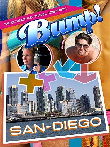 Bump! The Ultimate Gay Travel Companion - San Diego