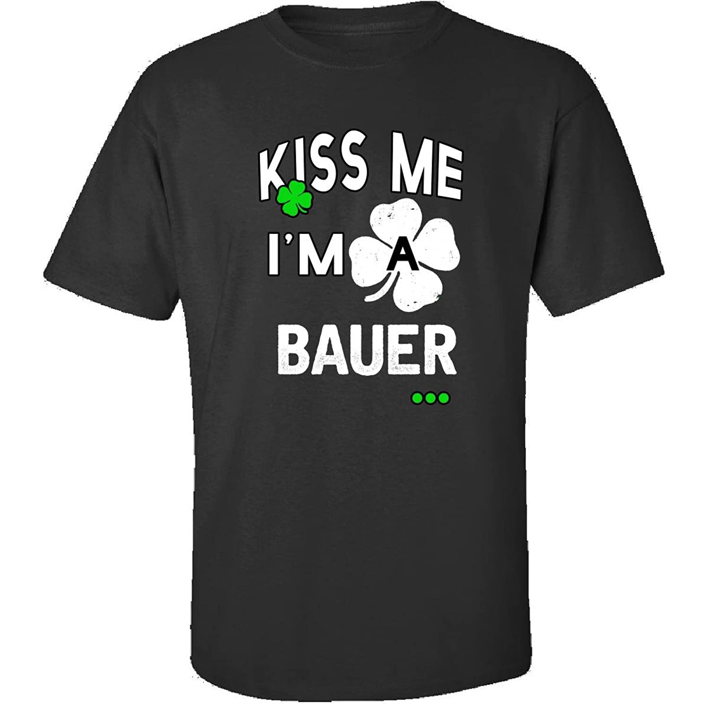 Funny St Patricks Day Irish Kiss Me Im A Bauer - Adult Shirt