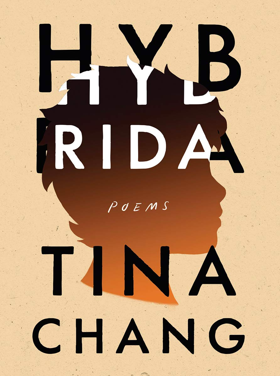 Amazon.com: Hybrida: Poems (9781324002482): Chang, Tina: Books