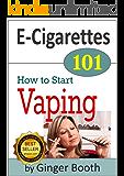 E-Cigarettes 101: How to Start Vaping