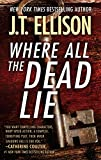 Where All the Dead Lie (A Taylor Jackson Novel)