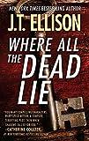Where All the Dead Lie (A Taylor Jackson Novel)